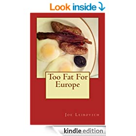 Too Fat For Europe