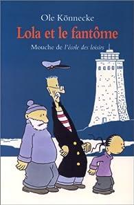 Lola et le Fantôme par Ole Könnecke