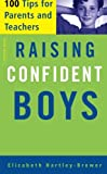 img - for Raising Confident Boys: 100 Tips For Parents And Teachers book / textbook / text book