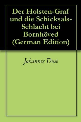 der-holsten-graf-und-die-schicksals-schlacht-bei-bornhoved-german-edition