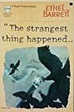 The strangest thing happened (A Regal venture book)