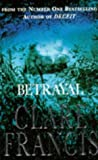 Betrayal (0330337297) by Francis, Clare