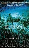 Betrayal (0330337297) by Francis, Clare