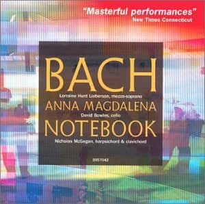 Bach - Anna Magdalena Bach Notebook (highlights) / Hunt-Liberson, McGegan