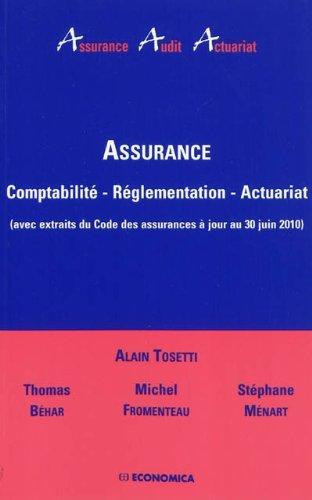 Assurance, comptabilité, réglementation, actuariat