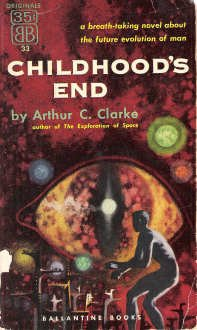 a literary analysis of childhoods end by arthur c clarke The prescient passage comes in his book childhood's end, and further   childhood's end, a book that's long been on my bucket list of literature  excerpt  from arthur c clarke's childhood's end, 1953  detroit: become human review:  much more than a gussied up choose your own ai adventure.