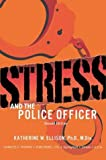 img - for Stress and the Police Officer book / textbook / text book