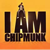 "I am Chipmunkvon ""Chipmunk"""