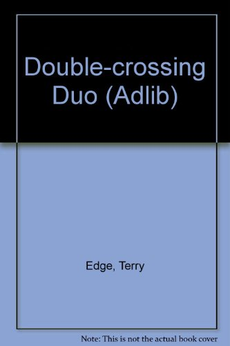 Double Crossing Duo or the Year of My Enthusiasms (Adlib) PDF