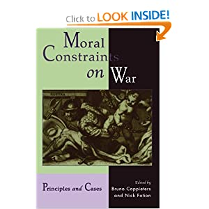Moral Constraints on War: Principles and Cases  by Bruno Coppieters