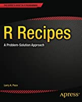 R Recipes: A Problem-Solution Approach Front Cover