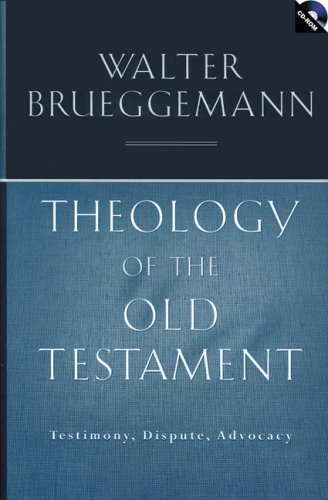 Theology of the Old Testament: Testimony, Dispute, Advocacy [With CDROM]
