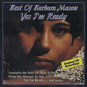 Yes I'm Ready: Best of Barbara Mason