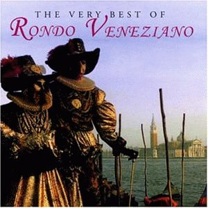 Rondo Veneziano - The Very Best - Zortam Music