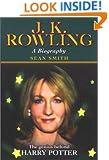 J. K. Rowling A Biography