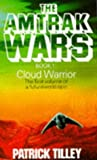 Amtrak Wars 1 Cloud Warrior (0751514764) by Patrick Tilley