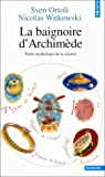 echange, troc Sven Ortoli, Nicolas Witkowski - La baignoire d'Archimède