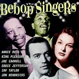 Click here to buy Bebop Singers by Various Artists.
