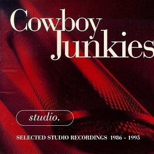 Cowboy Junkies - Studio_ Selected Studio - Zortam Music