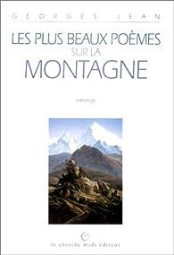 Les Plus Beaux Poèmes Sur La Montagne Anthologie Babelio