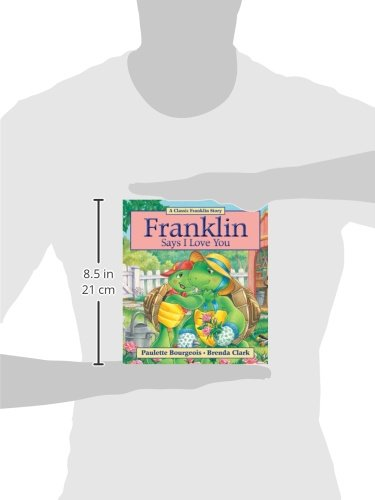 Franklin Says I Love You (A Classic Franklin Story)