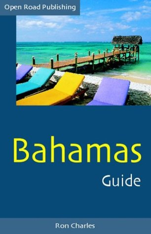 Bahamas Guide, 4th Edition (Open Road's Best of the Bahamas)