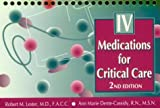 Intravenous Medications for Critical Care, 2e