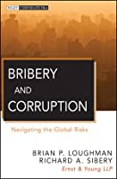 Bribery and Corruption: Navigating the Global Risks ebook download