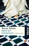 Mord auf katalanisch: Ein Barcelona-Krimi - Teresa Solana