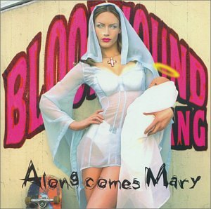 The Bloodhound Gang - Along Comes Mary - Zortam Music