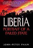 Liberia: Portrait of a Failed State