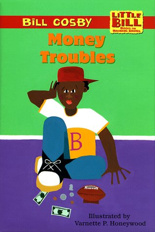 Money Troubles (Little Bill Books for Beginning Readers)