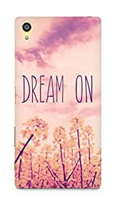 Amez designer printed 3d premium high quality back case cover for Sony Xperia Z5 Premium (Quotes Dream On)