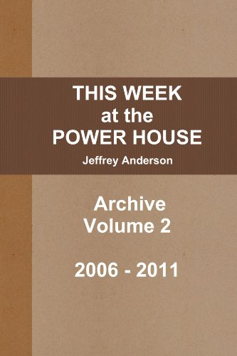 This Week At The Power House Archive Volume 2
