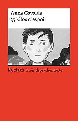 Free Download 35 Kilos D Espoir By Reclam Stuttgart ðelstan