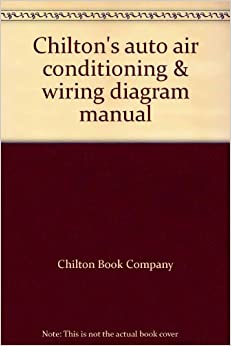 auto wiring diagrams book chilton's auto air conditioning & wiring diagram manual ... #13