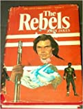 img - for The Rebels - The Kent Family Cronicles Volume 2 book / textbook / text book