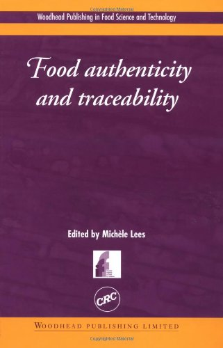 Food Authenticity And Traceability (Woodhead Publishing Series In Food Science, Technology And Nutrition)