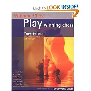 Winning Chess Strategies, revised (Winning Chess - Everyman Chess) Yasser Seirawan