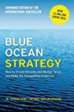 img - for How to Create Uncontested Market Space and Make the Competition Irrelevant Blue Ocean Strategy (Hardback) - Common book / textbook / text book