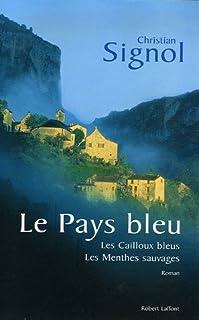Le pays bleu : [01] : Les cailloux bleus