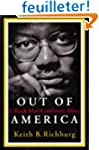 Out of America: A Black Man Confronts...