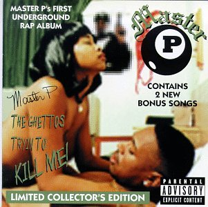 Master P - The Ghettos Tryin to Kill Me! - Zortam Music