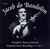 Mandolin Master Of Brazil: Original Classic Recordings, Vol. 1