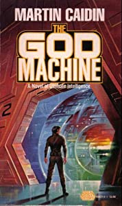 The God Machine by Martin Caidin