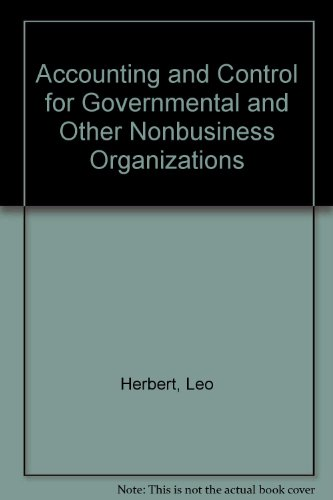 Accounting and Control for Governmental and Other Nonbusiness Organizations