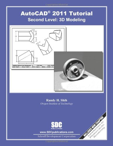 AutoCAD 2011 Tutorial - Second Level: 3D Modeling