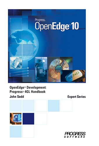 OpenEdge Development: Progress 4GL Handbook