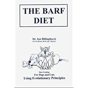 The Barf Diet: For Cats and Dogs