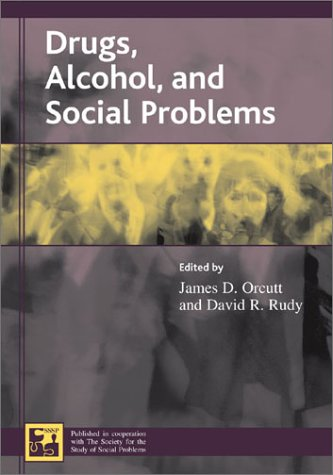 Drugs, Alcohol, and Social Problems (Understanding Social...